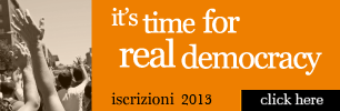 It's time for real democracy - iscrizioni 2013